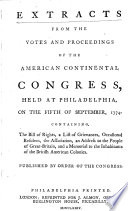 Extracts from the Votes and Proceedings of the American Continental Congress