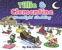 Tillie   Clementine  Moonlight Sledding
