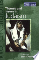 Themes and Issues in Judaism Judaism Through The Exploration Of Ten Core Themes