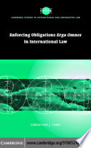 Enforcing Obligations Erga Omnes in International Law