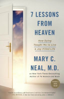 7 Lessons From Heaven : that took her life, and what happened next,...
