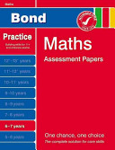 Bond Maths Assessment Papers 6-7 Years