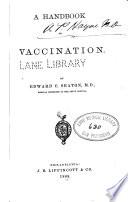 A Handbook of vaccination