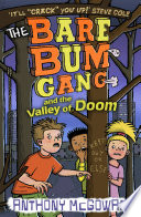 The Bare Bum Gang and the Valley of Doom