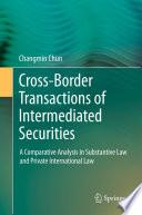 Cross border Transactions of Intermediated Securities