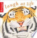 Laugh At Life : life's little challenges offers another menagerie...