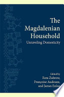 The Magdalenian Household