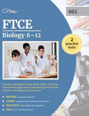 FTCE Biology 6 12 Teacher Certification Exam Study Guide