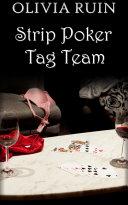 Strip Poker Tag Team (Exhibitionism, Group, DP, Bisexual Erotica)