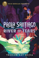 Paola Santiago and the River of Tears Book PDF