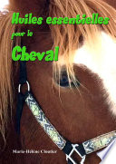 illustration du livre Huiles essentielles pour le cheval
