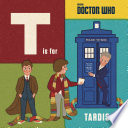 Doctor Who: T is for TARDIS C Is For Cyberman D Is For Doctor