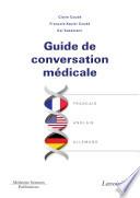 Guide de conversation médicale français-anglais-allemand