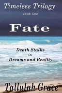 Timeless Trilogy  Book One  Fate
