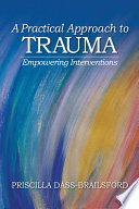 A Practical Approach to Trauma