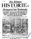 Een schoone historie  van Margareta van Limburgh  en Hendrik haar broeder  die veel wonderlyke avontuure gehad hebben