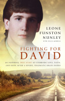 Fighting For David Severe Traumatic Brain Injury; And How Our