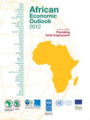 African Economic Outlook 2012 Promoting Youth Employment