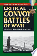 Critical Convoy Battles Of Wwii