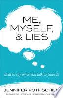 Me  Myself  and Lies