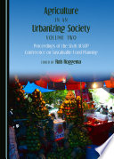 Agriculture in an Urbanizing Society Volume Two