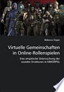 Virtuelle Gemeinschaften in Online-Rollenspielen