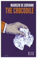 The Crocodile A Chaotic Shadowy City Full Of