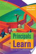Principals Who Learn  Asking the Right Questions  Seeking the Best Solutions