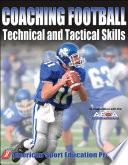 Coaching Football Technical Tactical Skills
