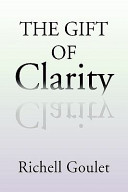 The Gift of Clarity
