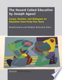 The Hazard Called Education by Joseph Agassi