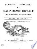 NOUVEAUX M  MOIRES DE L   ACAD  MIE ROYALE DES SCIENCES ET BELLES  LETTRES