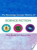 The Routledge Concise History of Science Fiction