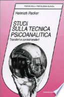 Studi sulla tecnica psicoanalitica  Transfert e controtransfert