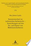 Statutenwechsel im italienischen Sachenrecht - Auswirkungen auf den Im- und Export von Mobiliarsicherheiten