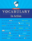 Vocabulary in Action Level G: Word Meaning, Pronunciation, Prefixes, Suffixes, Synonyms, Antonyms, and Fun!