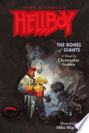 Hellboy  The Bones of Giants Illustrated Novel