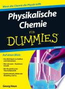 Physikalische Chemie f  r Dummies