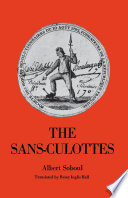 The Sans-culottes Shopkeepers Small Merchants Domestic Servants Were As Hostile To