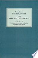 Katalog Der Bibliothek Des Homoopathie- archivs