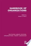 Handbook of Organizations  RLE  Organizations