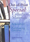 Out of print and special collection materials