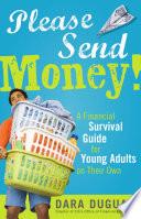 Please Send Money