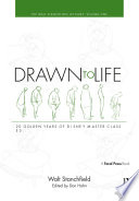 Drawn to Life  20 Golden Years of Disney Master Classes Volume 1