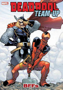 Deadpool Team-Up - Volume 3 : the maniacal merc with a mouth partners with...