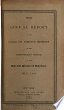 Annual Report of the Board of Foreign Missions of the Presbyterian Church, in the United States of America