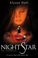 Night Star: The Immortals 5 by Alyson Noel