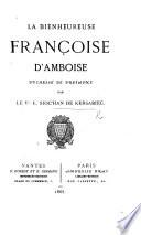 La Bienheureuse Françoise d'Amboise, Duchesse de Bretagne