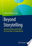 Beyond Storytelling