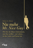 Nie mehr Mr. Nice Guy